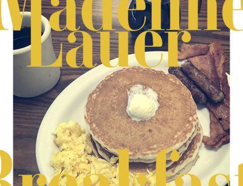 Madeline Lauer – Breakfast
